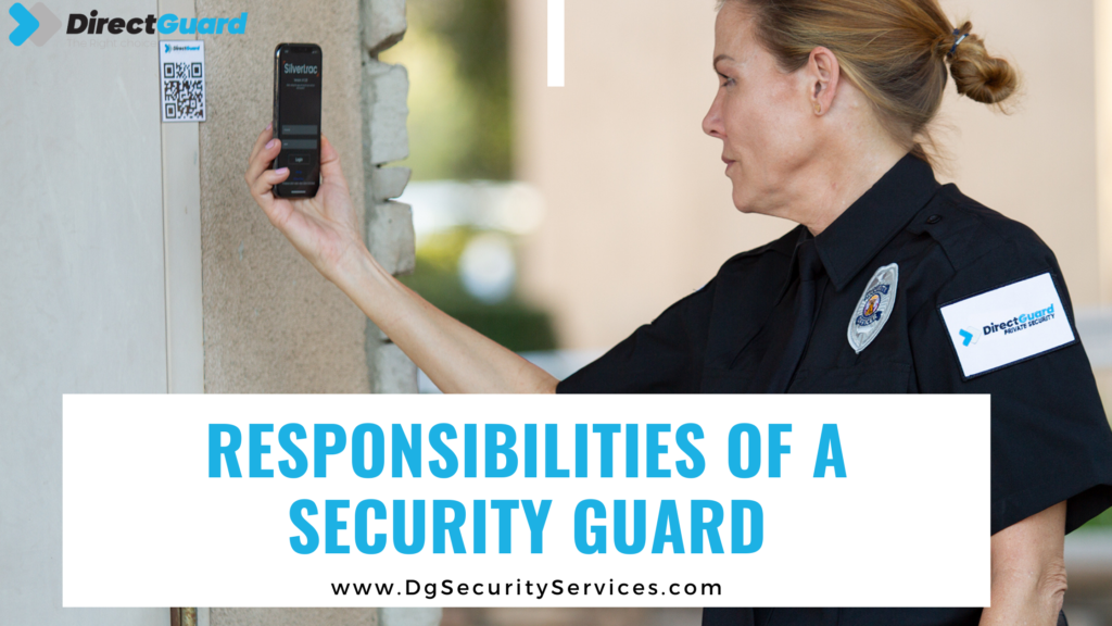 Responsibilities of a Security Guard