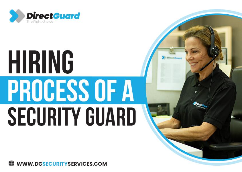 Hiring process of a security Guard