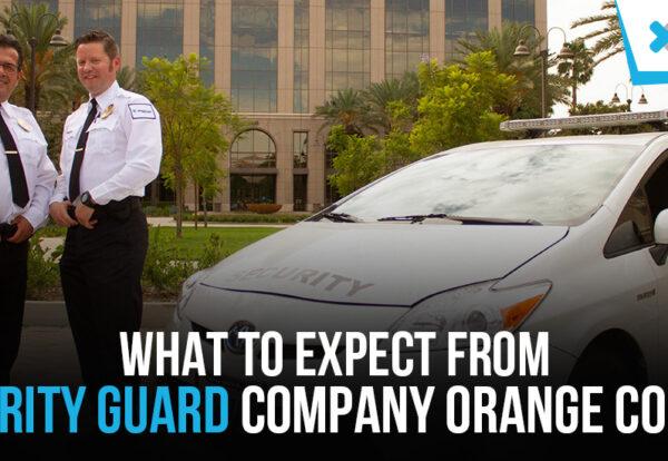 Security Guard Company Orange County